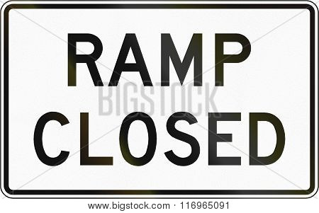 Road Sign Used In The Us State Of Virginia - Ramp Closed