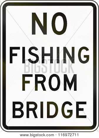 Road Sign Used In The Us State Of Virginia - No Fishing From Bridge