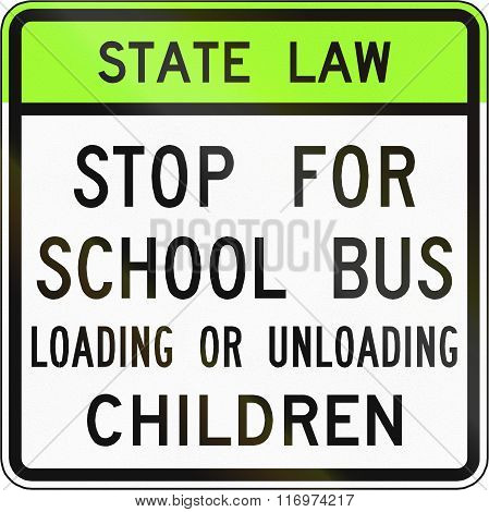 Road Sign Used In The Us State Of Virginia - Stop For School Bus