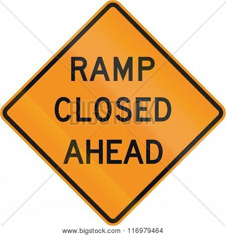 Road Sign Used In The Us State Of Virginia - Ramp Closed Ahead