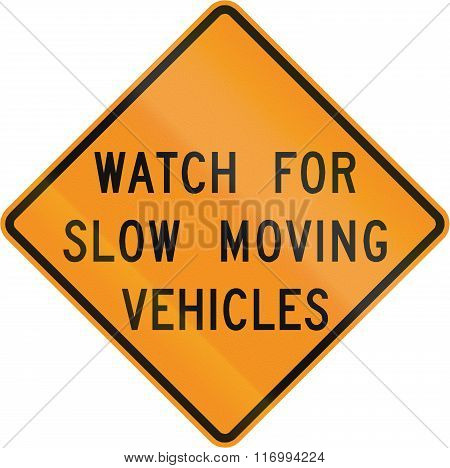 Road Sign Used In The Us State Of Virginia - Watch For Slow Moving Vehicles