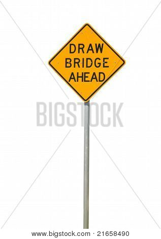 drawbridge ahead sign