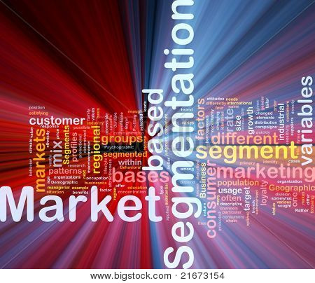 Background concept wordcloud illustration of business market segmentation glowing light