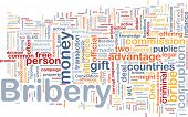 foto of bribery  - Background concept wordcloud illustration of bribery - JPG