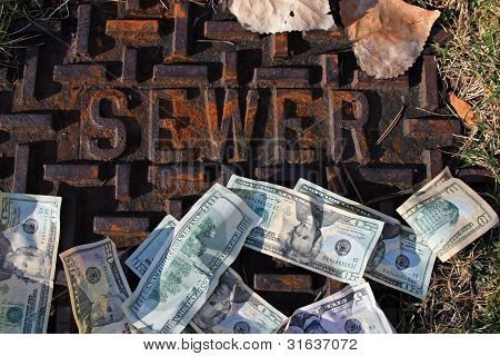 Money Down The Sewer