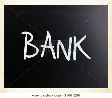 "The Word ""bank"" Handwritten With White Chalk On A Blackboard"