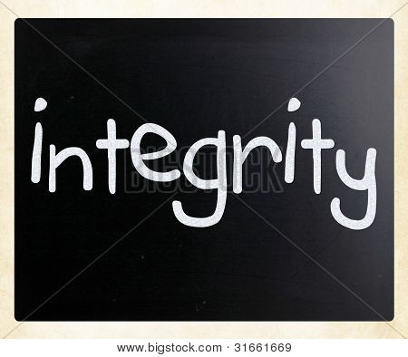 """integrity"" Handwritten With White Chalk On A Blackboard"