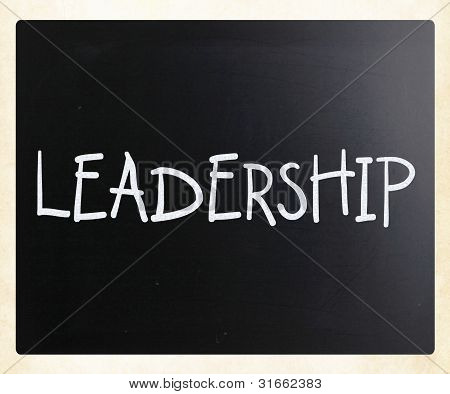 "The Word ""leadership"" Handwritten With White Chalk On A Blackboard"