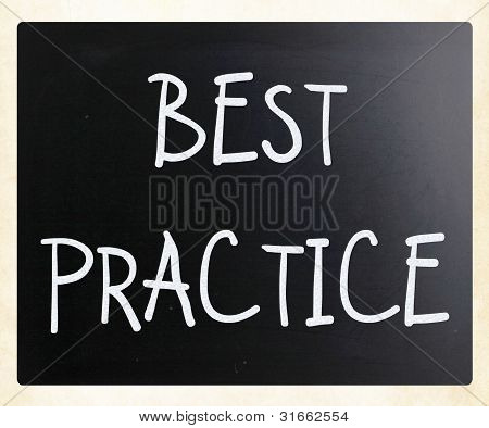 """best Practice"" Handwritten With White Chalk On A Blackboard"
