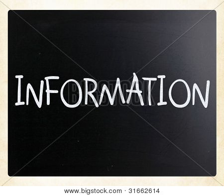 """information"" Handwritten With White Chalk On A Blackboard"
