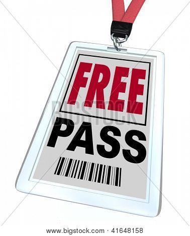 A badge and lanyard reading Free Pass