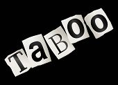 foto of taboo  - Illustration depicting cutout printed letters arranged to form the word taboo - JPG