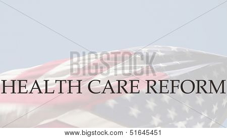 health care reform words on USA flag