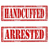 stock photo of handcuffed  - Set of grunge rubber stamps with text Handcuffed and Arrested - JPG