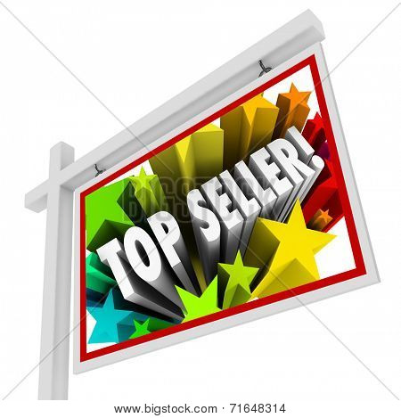 Top Seller words in stars on a real estate agency sign as the best selling salesperson in homes for sale