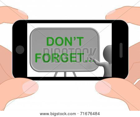 Don't Forget Phone Shows Remembering Tasks And Recalling