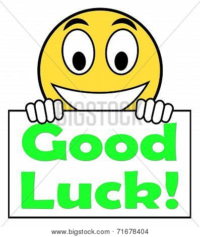 Good Luck On Sign Shows Fortune And Lucky