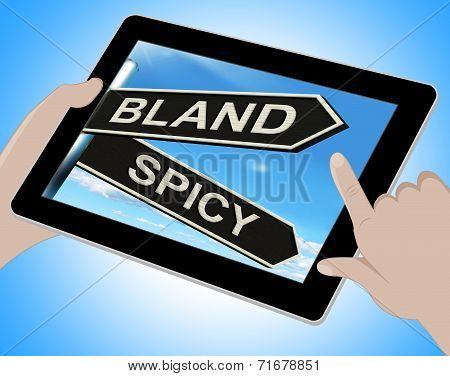 Bland Spicy Tablet Means Tasteless Or Hot