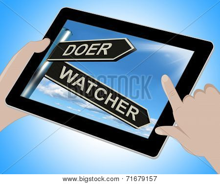 Doer Watcher Tablet Means Active Or Observer