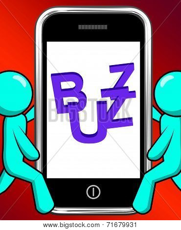 Buzz On Phone Displays Awareness Exposure And Publicity