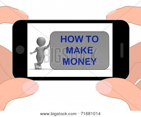 How To Make Money Phone Means Prosper And Generate Income