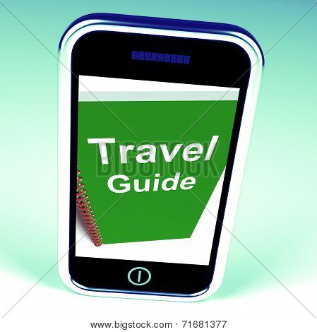 Travel Guide Phone Represents Advice On Traveling