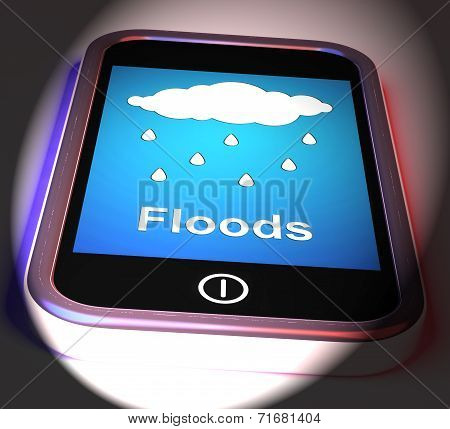 Floods On Phone Displays Rain Causing Floods And Flooding