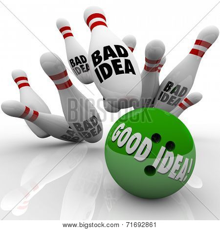 Good Idea, strategy or plan beats bad illustrated by a green bowling ball striking pins and winning the game, job, career, business or competition