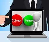 foto of morals  - Dishonor Honor Buttons Displaying Integrity And Morals - JPG