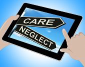 pic of neglect  - Care Neglect Tablet Showing Caring Or Negligent - JPG