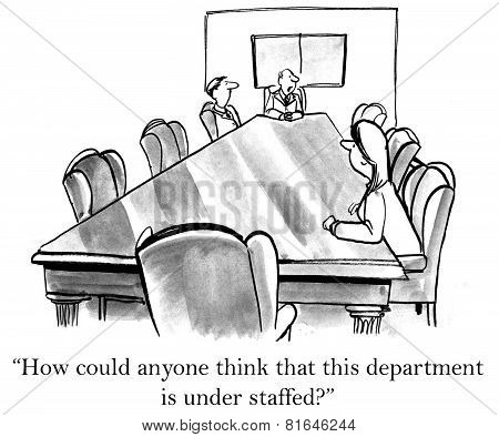 Department Is Under Staffed