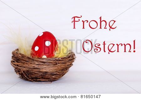 One Red Easter Egg In Nest With German Frohe Ostern Means Happy Easter