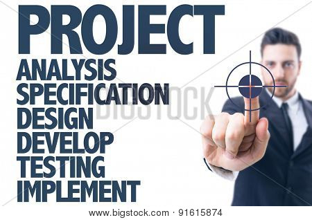Business man pointing the text: Project