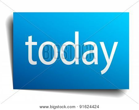 Today Blue Paper Sign Isolated On White