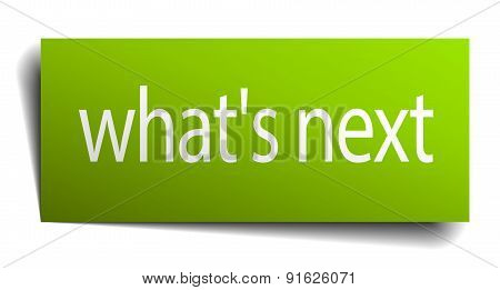 What's Next Square Paper Sign Isolated On White