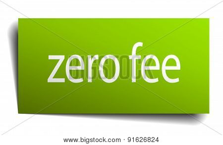 Zero Fee Square Paper Sign Isolated On White