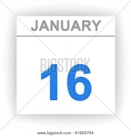 January 16. Day on the calendar. 3d