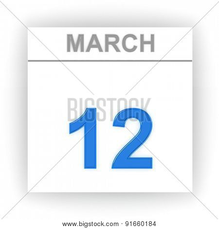 March 12. Day on the calendar. 3d