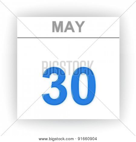 May 30. Day on the calendar. 3d