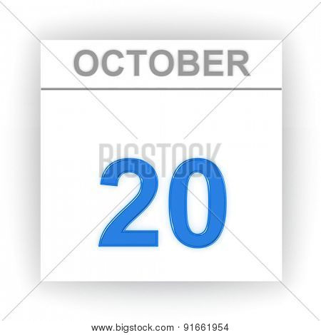 October 20. Day on the calendar. 3d