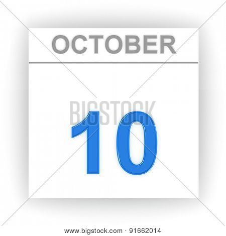 October 10. Day on the calendar. 3d
