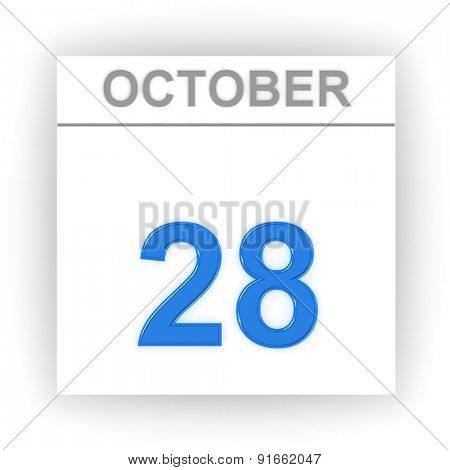October 28. Day on the calendar. 3d