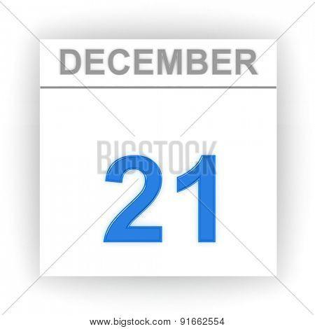 December 21. Day on the calendar. 3d
