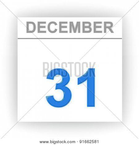 December 31. Day on the calendar. 3d