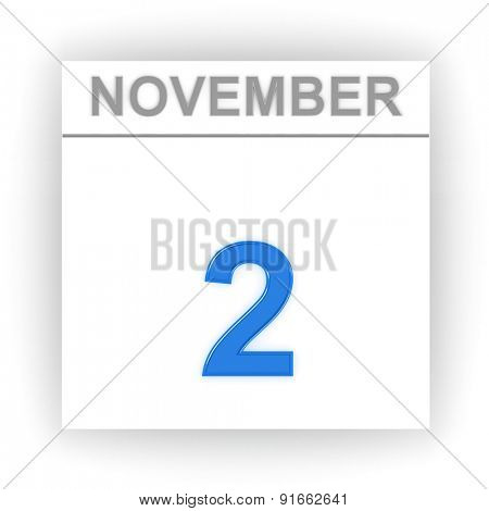 November 2. Day on the calendar. 3d