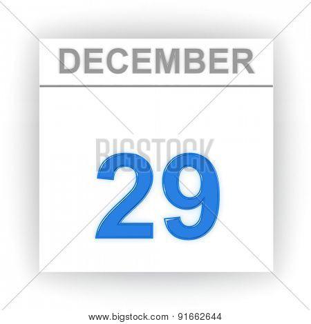 December 29. Day on the calendar. 3d