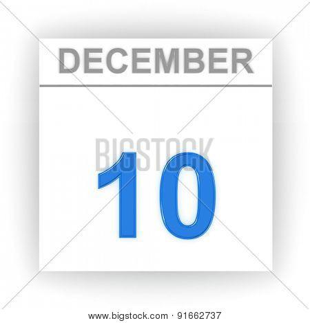 December 10. Day on the calendar. 3d