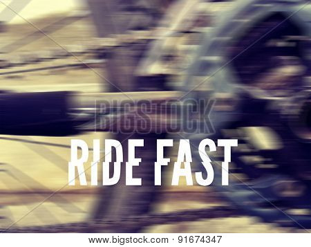 Ride Fast d