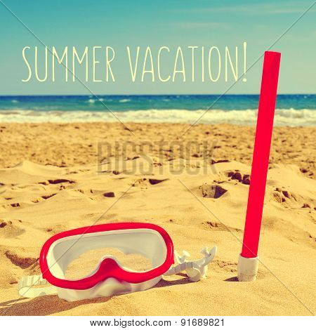 a white and red diving mask and a snorkel on the sand of a beach and the text summer vacation