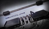 picture of respect  - Vintage inscription made by old typewriter Respectfully yours - JPG